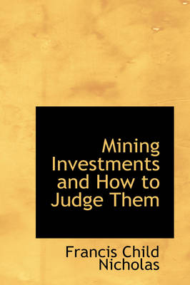 Mining Investments and How to Judge Them