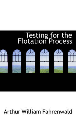 Testing for the Flotation Process