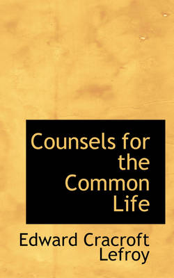 Counsels for the Common Life