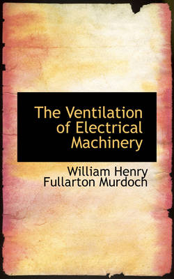 The Ventilation of Electrical Machinery