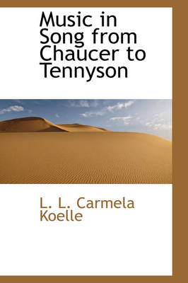 Music in Song from Chaucer to Tennyson