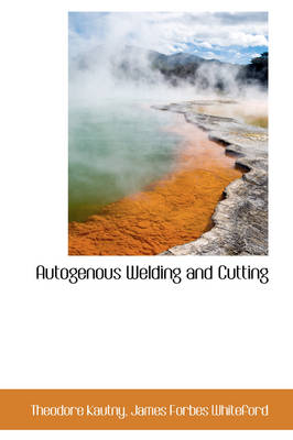 Autogenous Welding and Cutting
