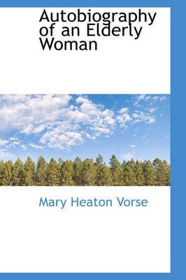 Autobiography of an Elderly Woman