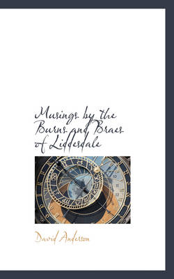 Musings by the Burns and Braes of Liddesdale