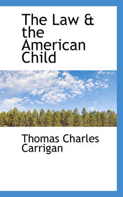 The Law & the American Child