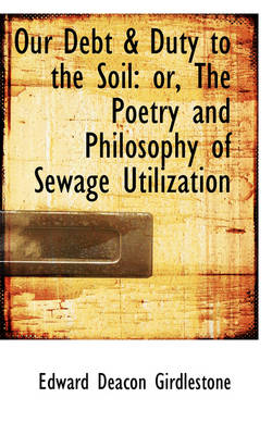 Our Debt & Duty to the Soil