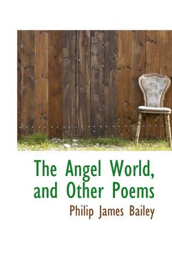 The Angel World, and Other Poems