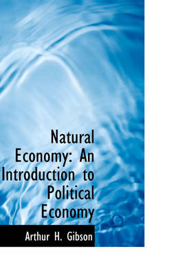 Natural Economy: An Introduction to Political Economy