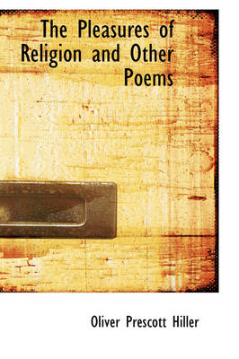 The Pleasures of Religion and Other Poems