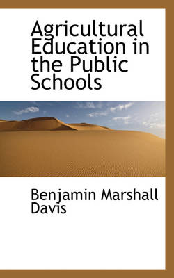 Agricultural Education in the Public Schools