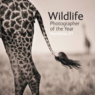 Wildlife Photographer of the Year Portfolio 21: Portfolio 21
