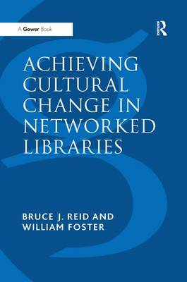 Achieving Cultural Change in Networked Libraries