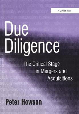 Due Diligence: The Critical Stage in Mergers and Acquisitions