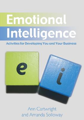 Emotional Intelligence: Activities for Developing You and Your Business