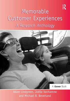 Memorable Customer Experiences: A Research Anthology