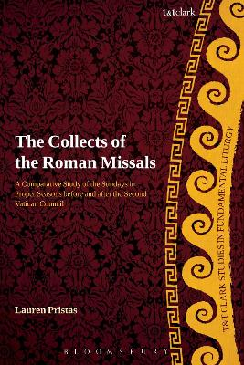 The Collects of the Roman Missals: A Comparative Study of the Sundays in Proper Seasons before and after the Second Vatican Council