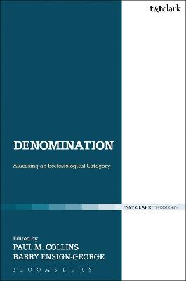 Denomination: Assessing an Ecclesiological Category
