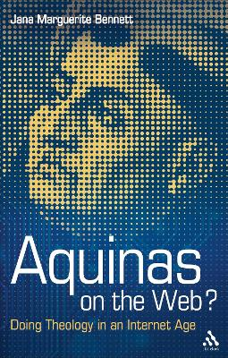 Aquinas on the Web?: Doing Theology in an Internet Age