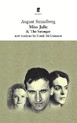 Miss Julie: & The Stronger