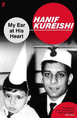 My Ear at His Heart: Reading My Father
