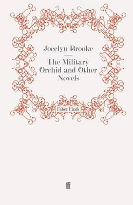 The Military Orchid and Other Novels