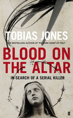 Blood on the Altar: In Search of a Serial Killer
