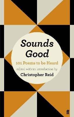 Sounds Good: 101 Poems to be Heard