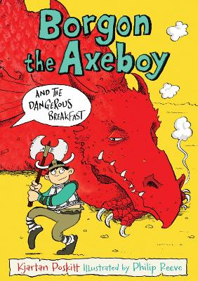 Borgon the Axeboy and the Dangerous Breakfast: Bk. 1