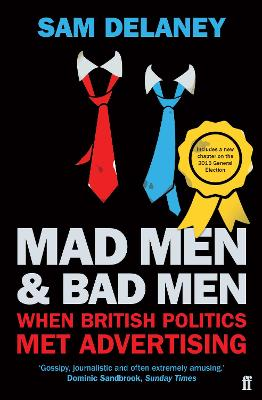 Mad Men and Bad Men: When British...