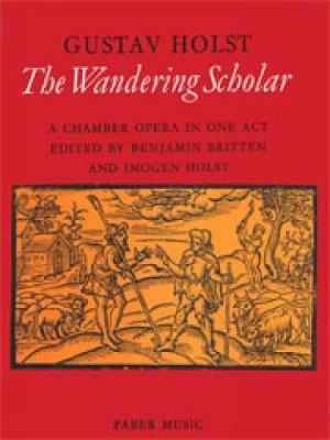 The Wandering Scholar: (Vocal Score)