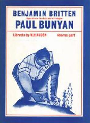 Paul Bunyan: (Chorus Part)