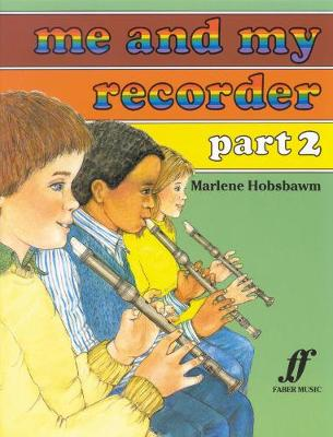 Me and My Recorder: Pt. 2