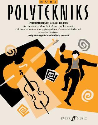 More Polytekniks: (Intermediate Cello Duets)