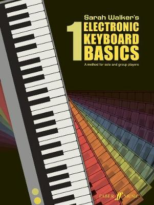 Electronic Keyboard Basics: Bk. 1