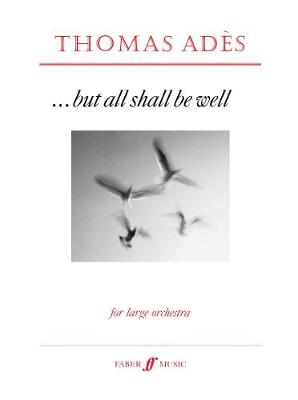 But All Shall be Well: (Score)