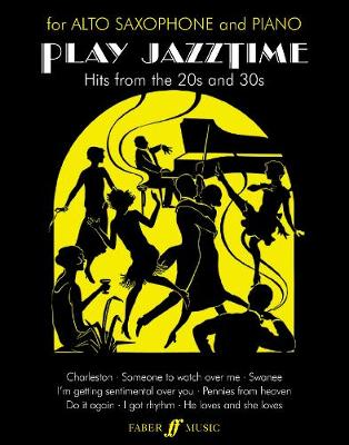 Play Jazztime: (Alto Saxophone and Piano)