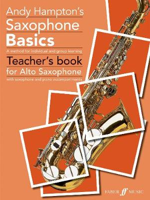 Saxophone Basics: (Alto Saxophone Teacher's Book)