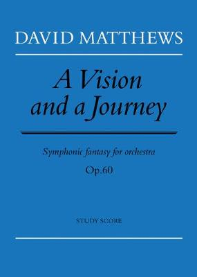 A Vision and a Journey: (Score)