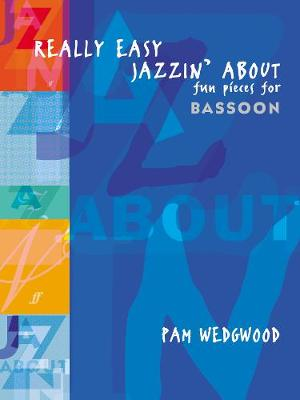 Really Easy Jazzin' About: (Bassoon and Piano)