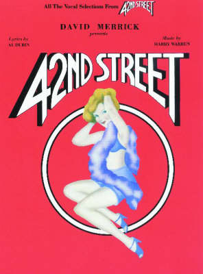 42nd Street: (vocal Selections)