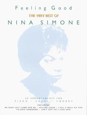Feeling Good: The Best of Nina Simone: (Piano/vocal/guitar)
