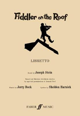 Fiddler on the Roof: (Libretto)