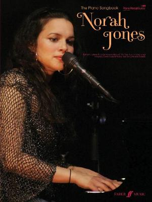 The Norah Jones Piano Songbook: (Piano/ Vocal/ Guitar)
