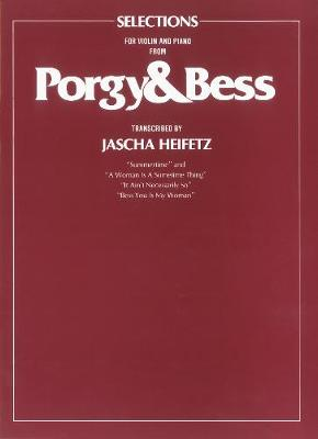 """""""Porgy and Bess"""" Selections: (Violin, Piano)"""