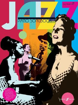 Piano Songbook: Jazz: (piano,Vocal,Guitar)