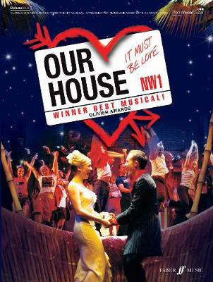 Our House (vocal Selections): Piano/vocal/guitar Songbook