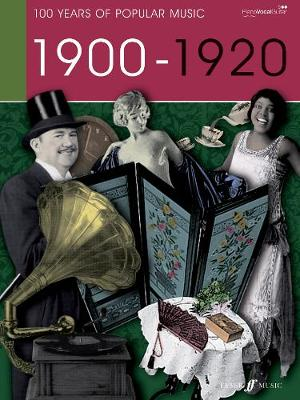 100 Years of Popular Music, 1900: (Piano, Vocal, Guitar)