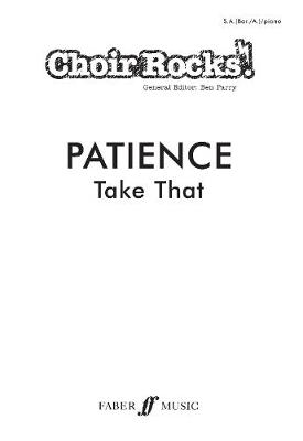 Patience: SA(Bar/A)/piano Upper Voices