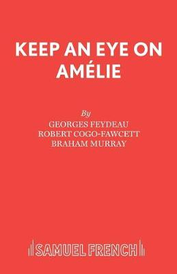 Keep an Eye on Amelie