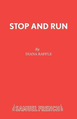 Stop and Run: A One-Act Play